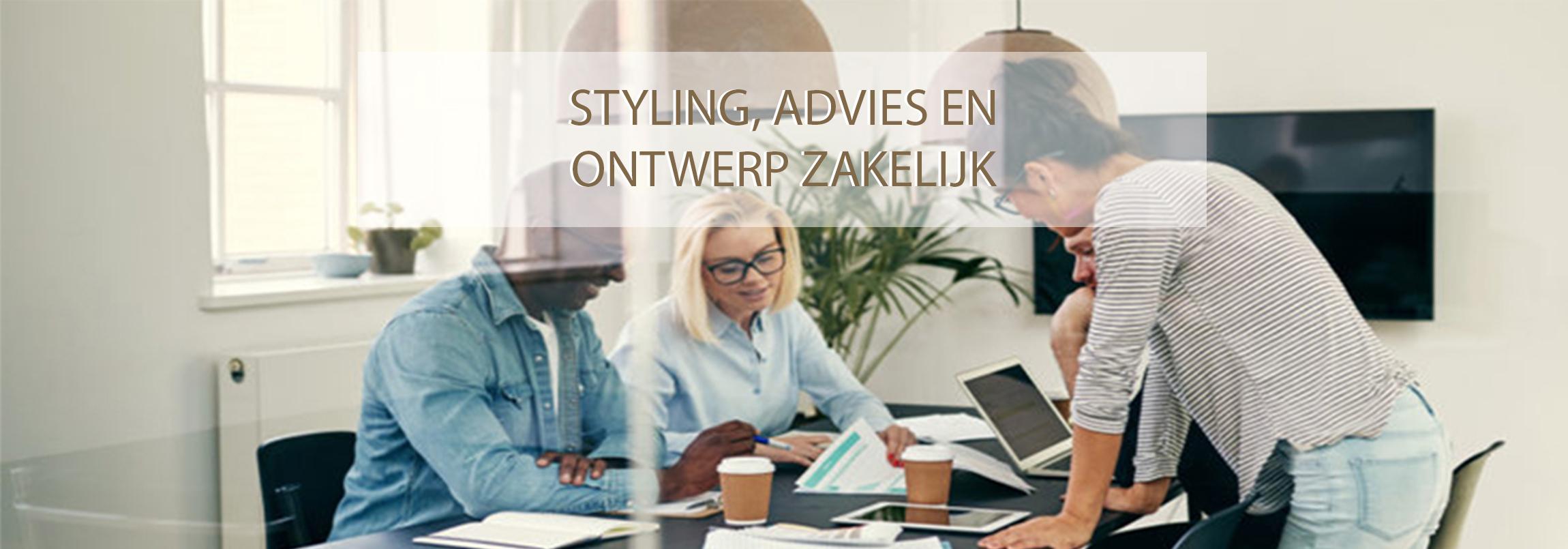 styling advies en ontwerp zakelijk